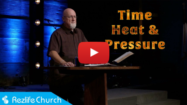 """""""Time Heat & Pressure"""" May 23, 2021 RezLife Church"""