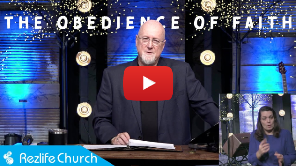 """""""The Obedience Of Faith"""" January 10, 2021 RezLife Church"""