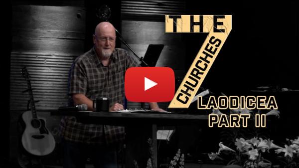 """The Seven Churches: Laodicea Part II"" April 7, 2021 RezLife Church"