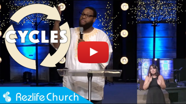 """""""Cycles"""" July 26, 2020 Rezlife Church"""