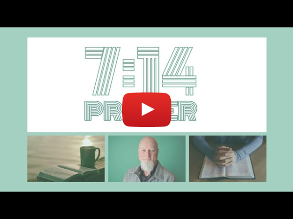7:14 Prayer - Tearing Up Your Bible Day 16