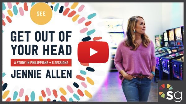 Get Out of Your Head - Video Bible Study by Jennie Allen - Trailer